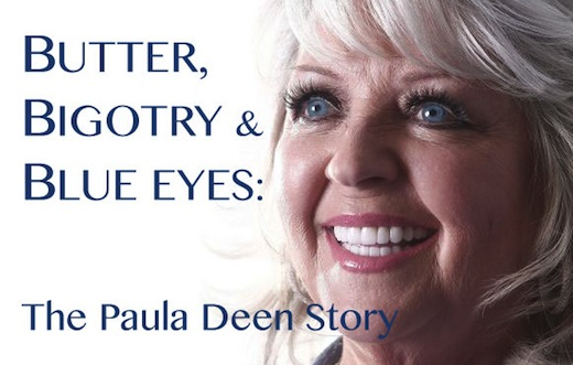 Butter Blue Eyes Bigotry Paula Deen Story
