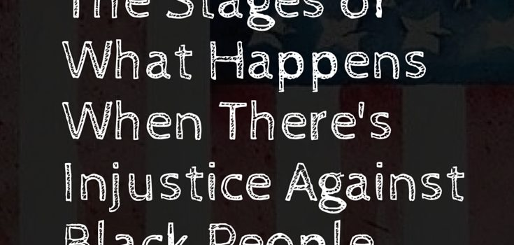 Stages of Black Injustice Featured