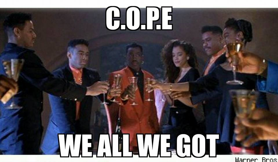cope-we-all-we-got